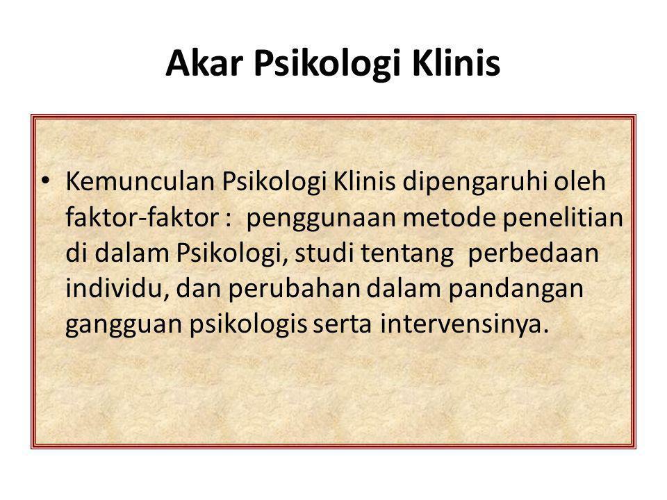Akar Psikologi Klinis
