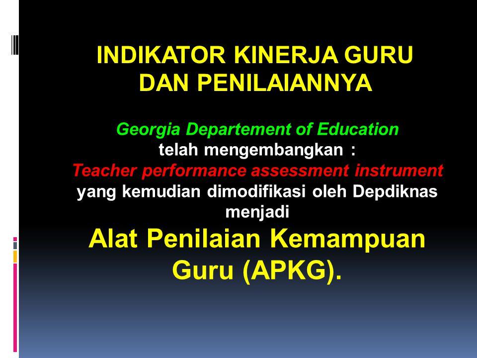 Alat Penilaian Kemampuan Guru (APKG).