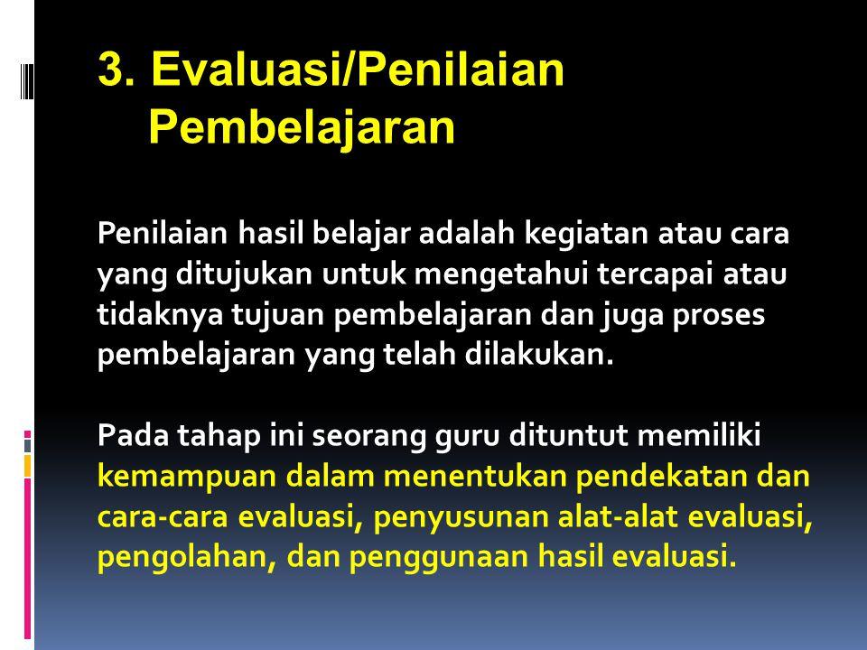 3. Evaluasi/Penilaian Pembelajaran
