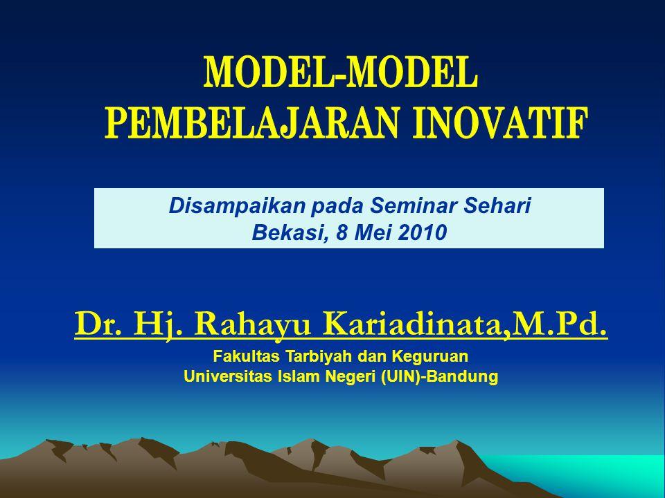 Dr. Hj. Rahayu Kariadinata,M.Pd.
