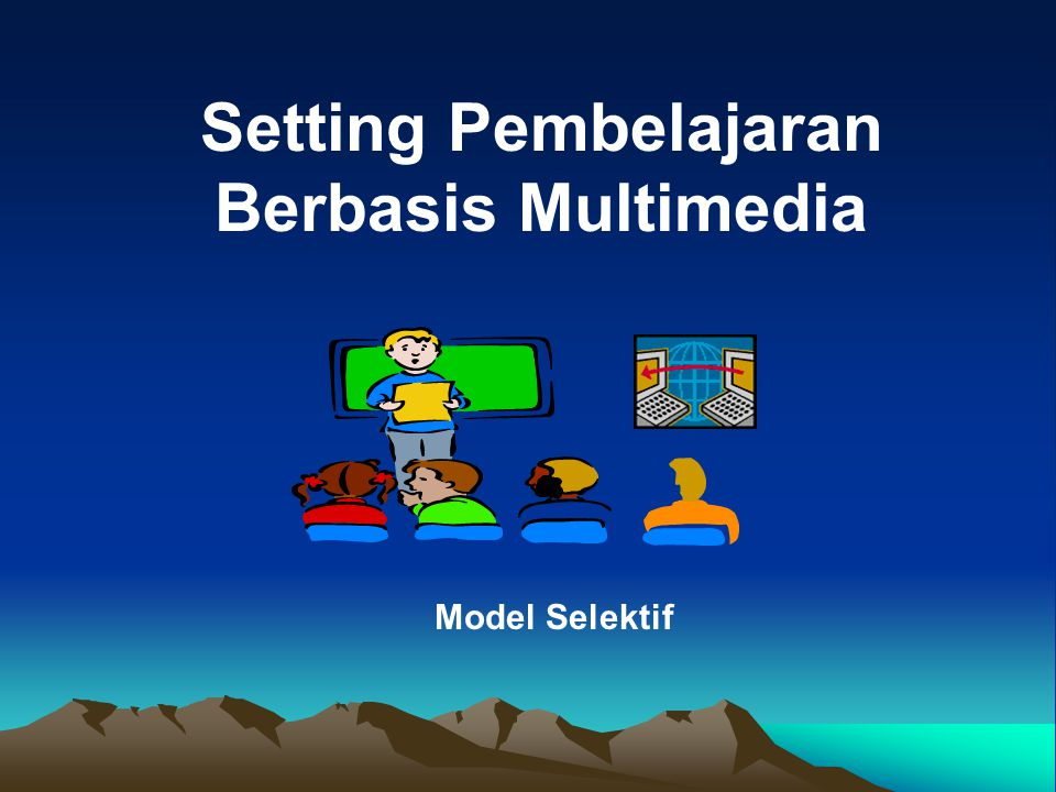 Setting Pembelajaran Berbasis Multimedia
