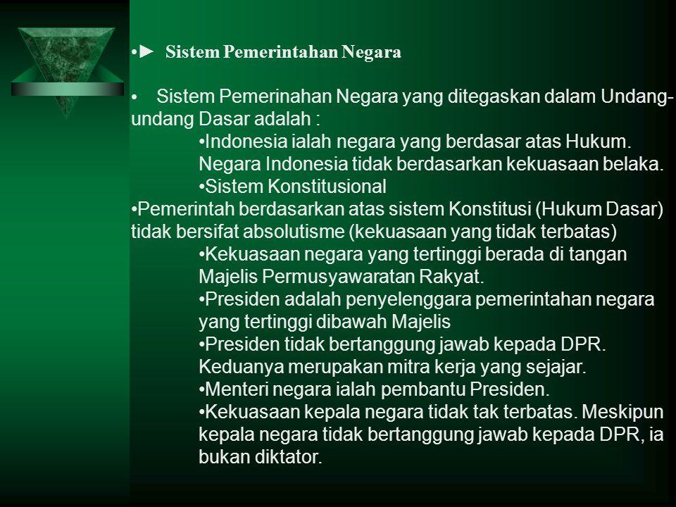 ► Sistem Pemerintahan Negara