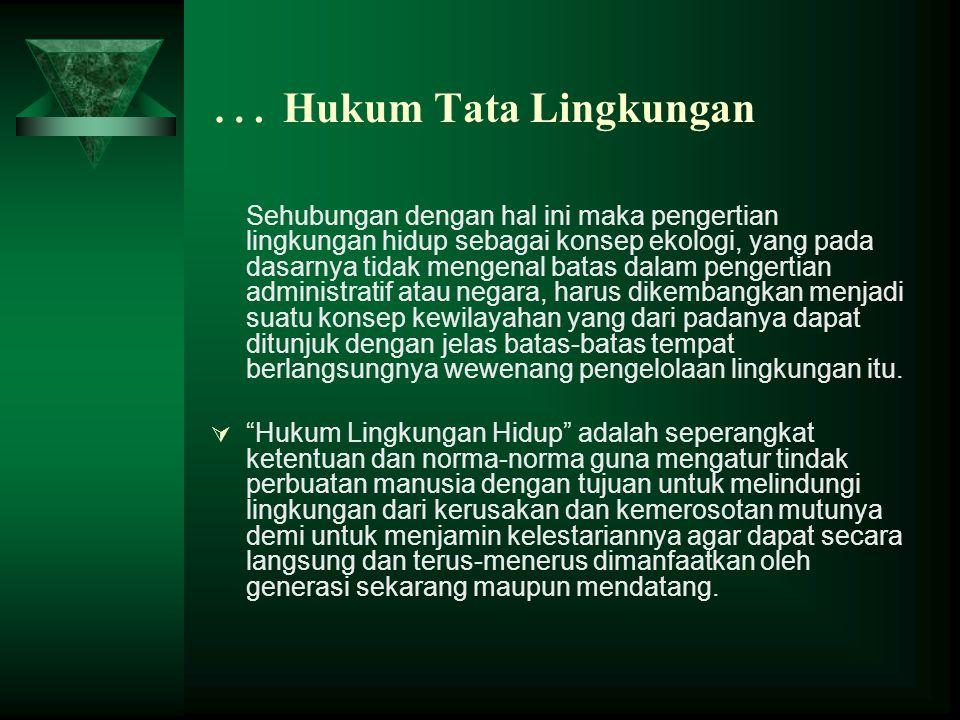 … Hukum Tata Lingkungan