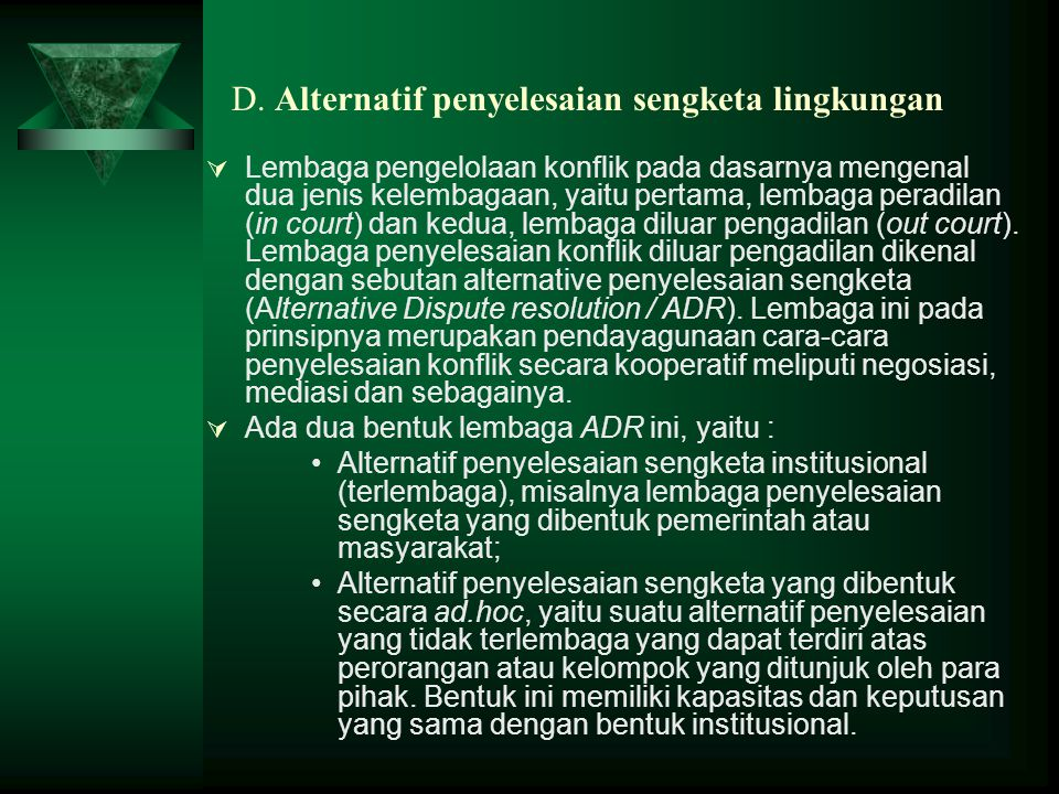 D. Alternatif penyelesaian sengketa lingkungan
