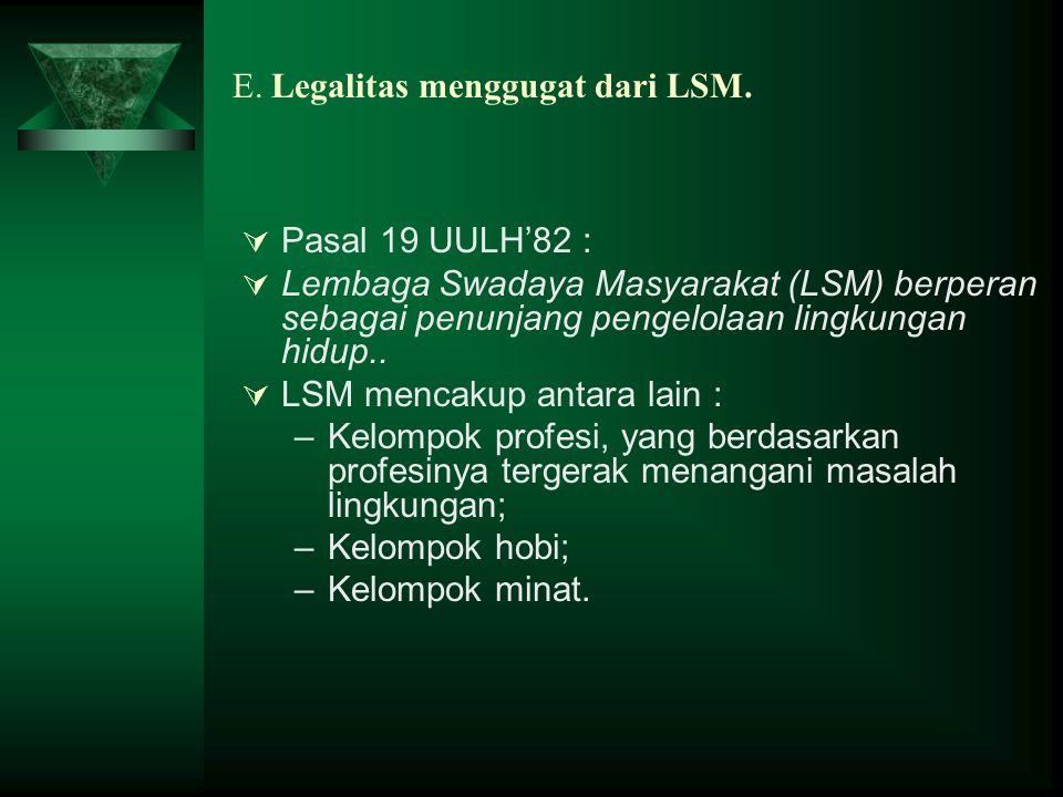 E. Legalitas menggugat dari LSM.