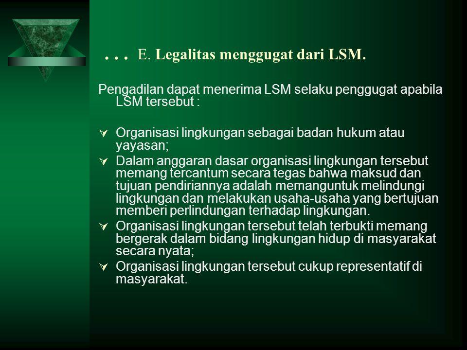 … E. Legalitas menggugat dari LSM.
