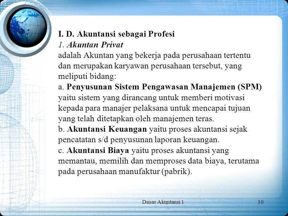 I. D. Akuntansi sebagai Profesi 1