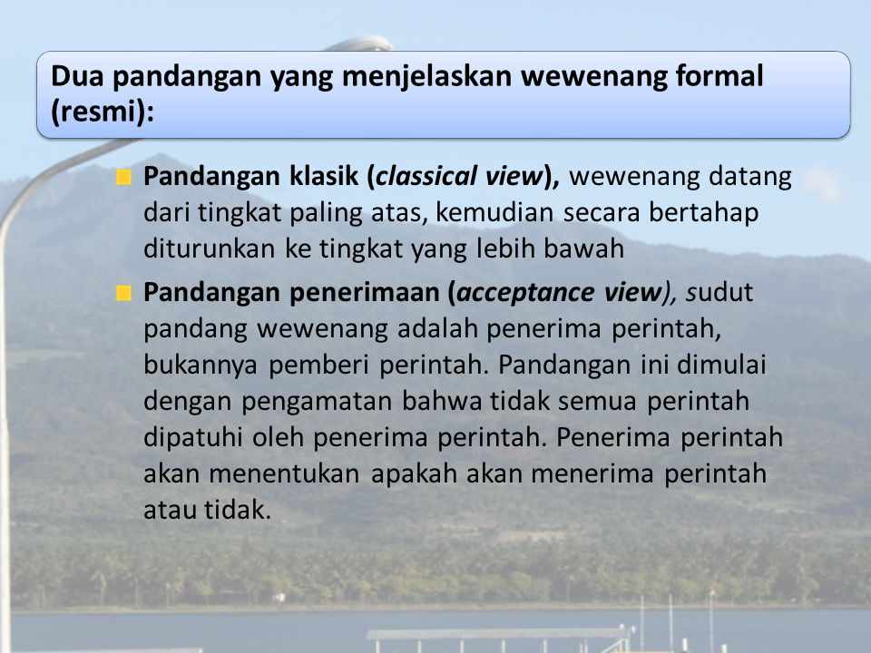 Dua pandangan yang menjelaskan wewenang formal (resmi):