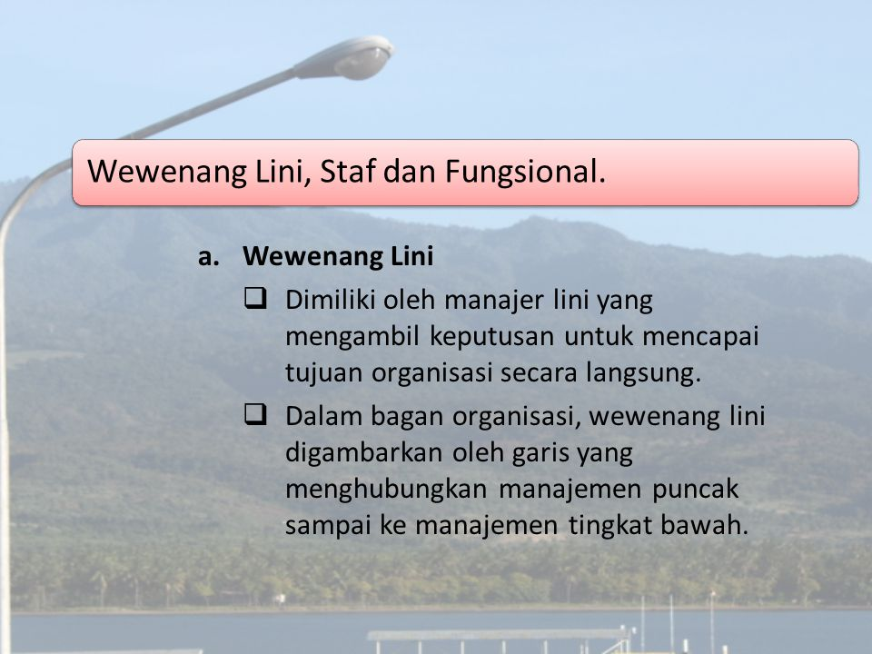 Wewenang Lini, Staf dan Fungsional.