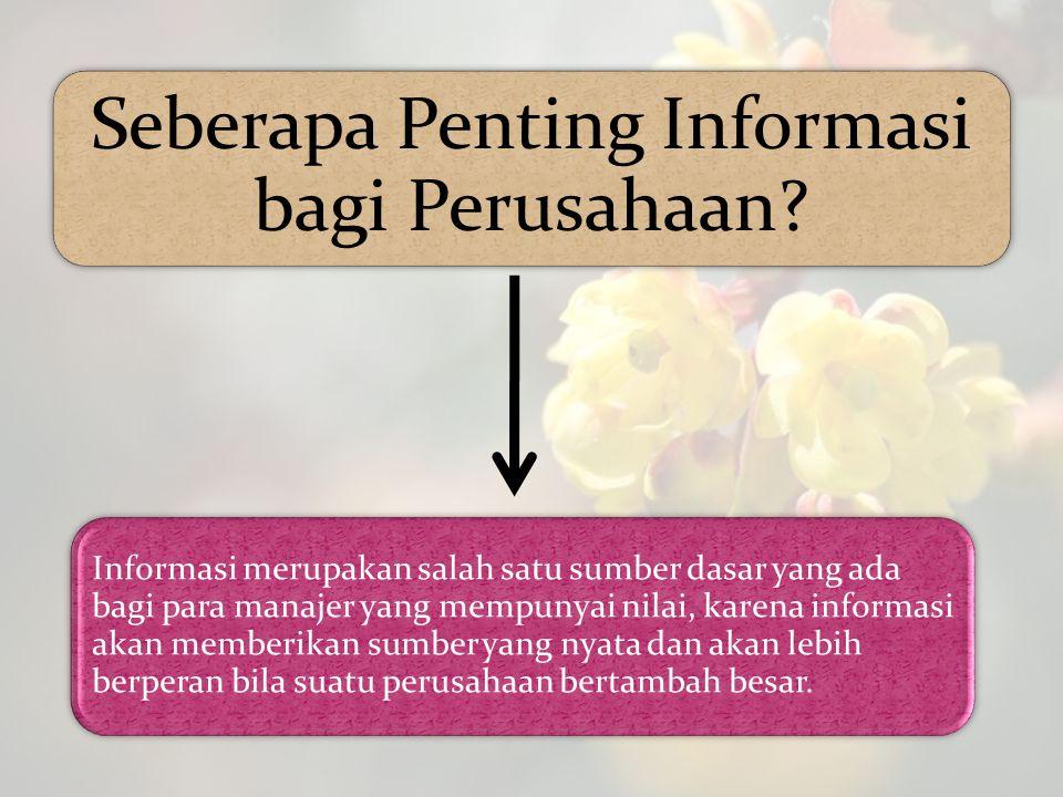 Seberapa Penting Informasi bagi Perusahaan
