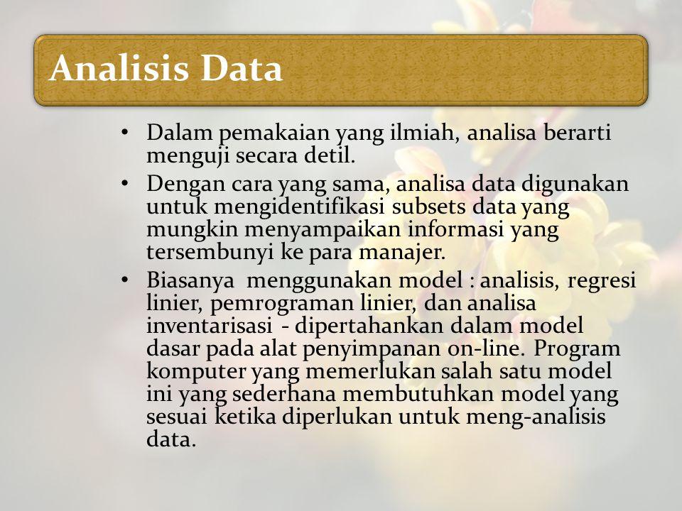 Dalam pemakaian yang ilmiah, analisa berarti menguji secara detil.