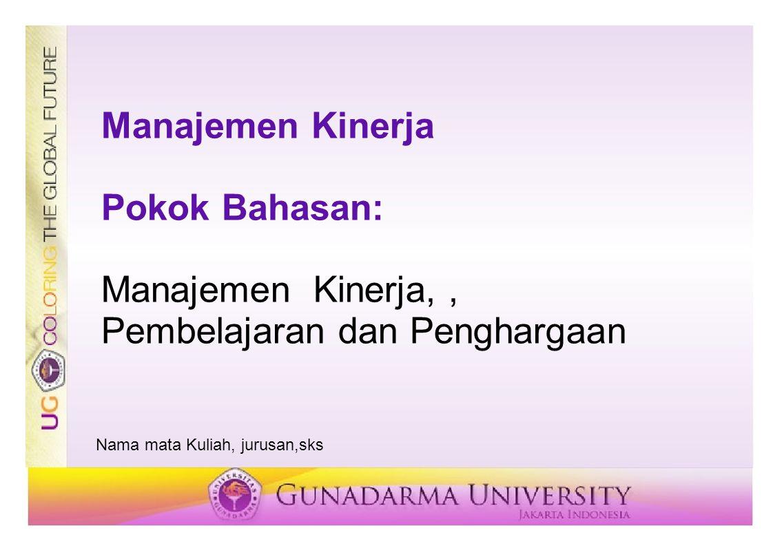 Manajemen Kinerja, , Pembelajaran dan Penghargaan