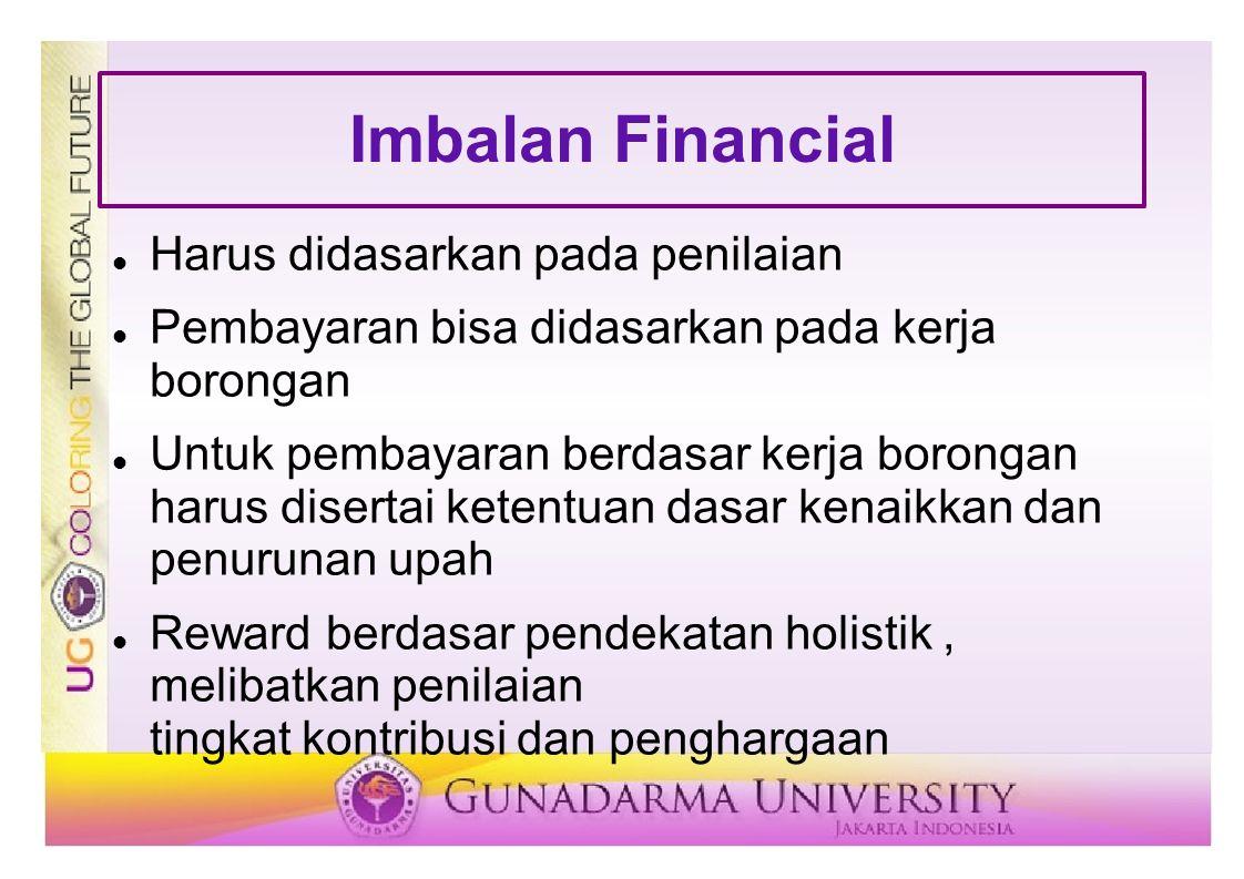 Imbalan Financial Harus didasarkan pada penilaian