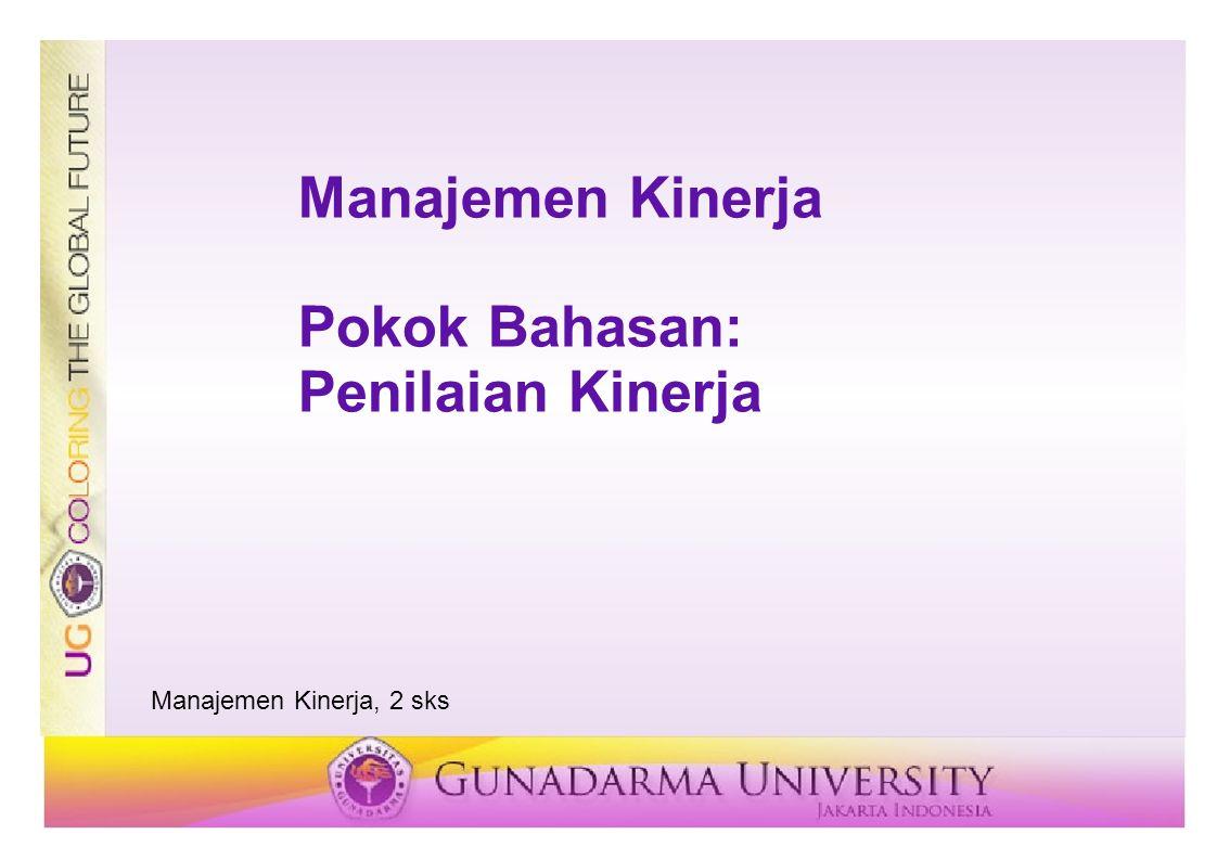 Manajemen Kinerja Pokok Bahasan: Penilaian Kinerja