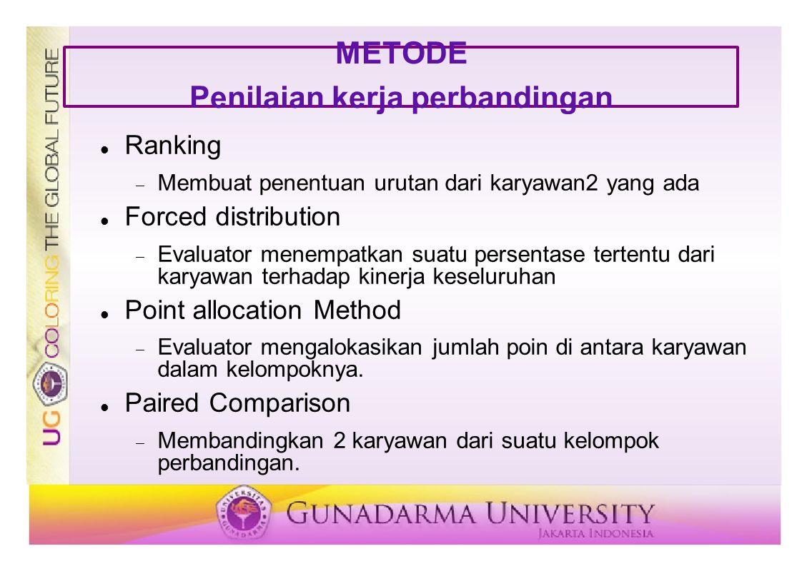 METODE Penilaian kerja perbandingan
