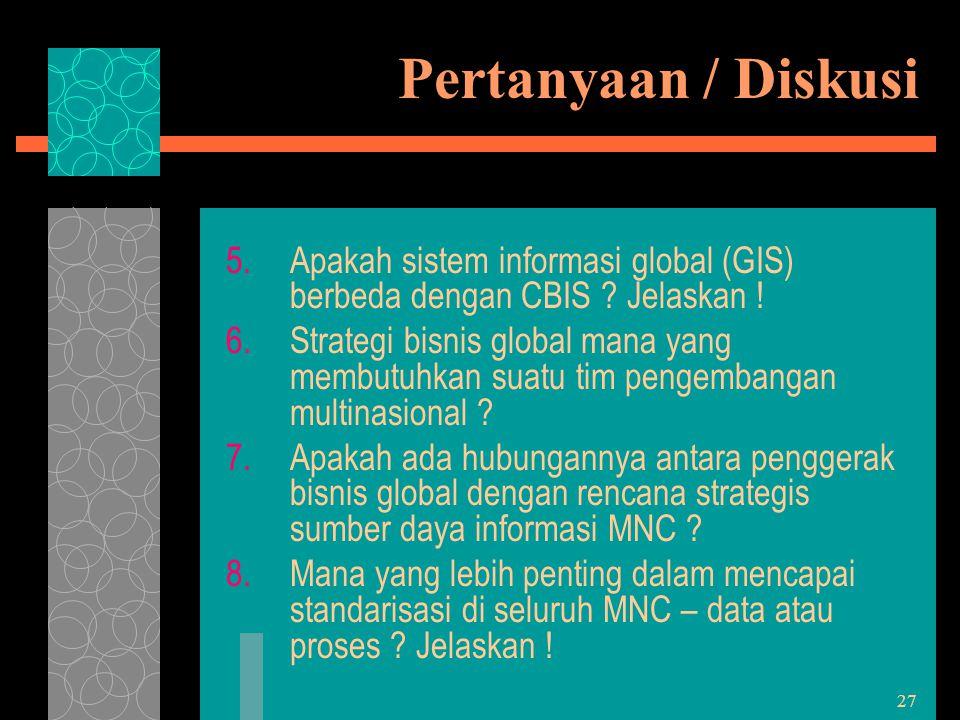 Pertanyaan / Diskusi Apakah sistem informasi global (GIS) berbeda dengan CBIS Jelaskan !