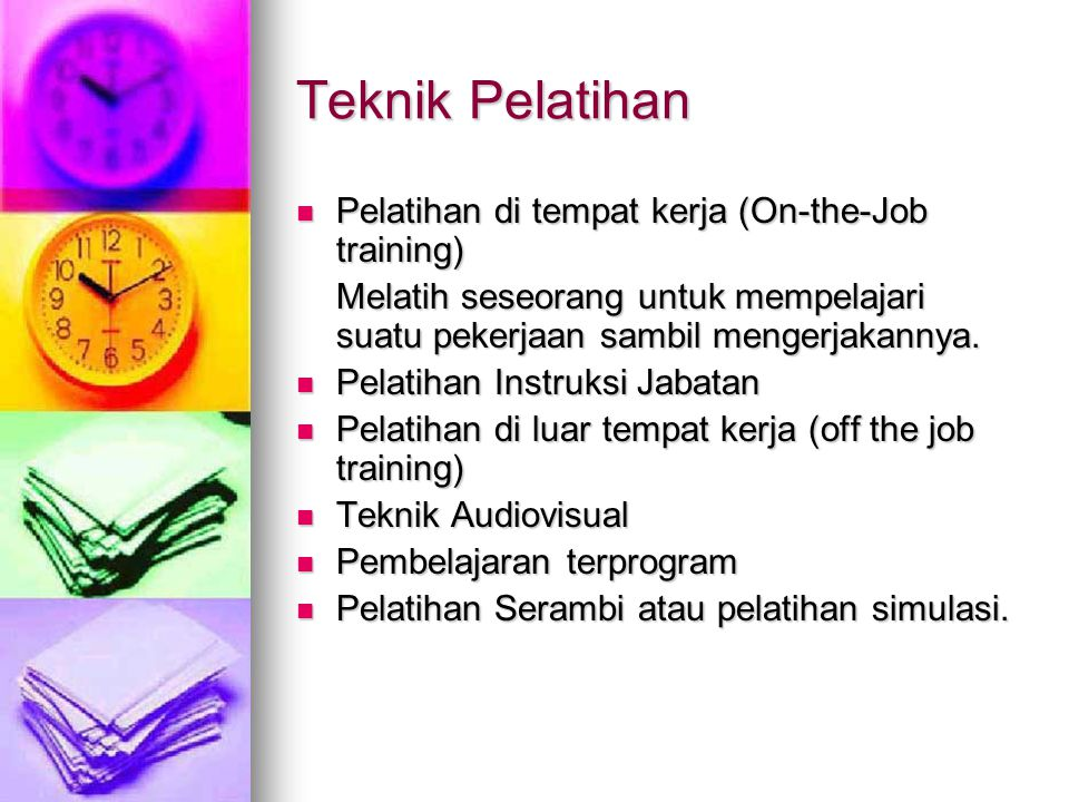 Teknik Pelatihan Pelatihan di tempat kerja (On-the-Job training)