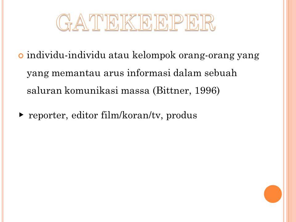 GATEKEEPER ▸ reporter, editor film/koran/tv, produs