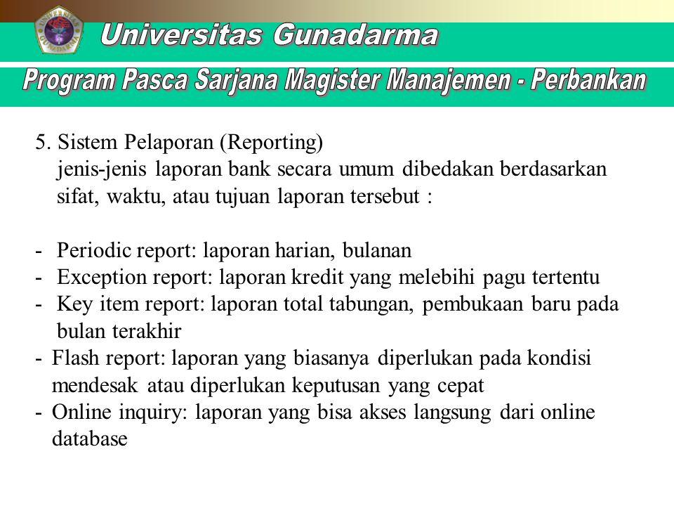 5. Sistem Pelaporan (Reporting)