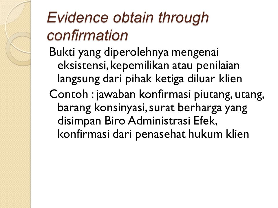 Evidence obtain through confirmation