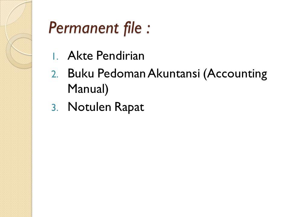 Permanent file : Akte Pendirian