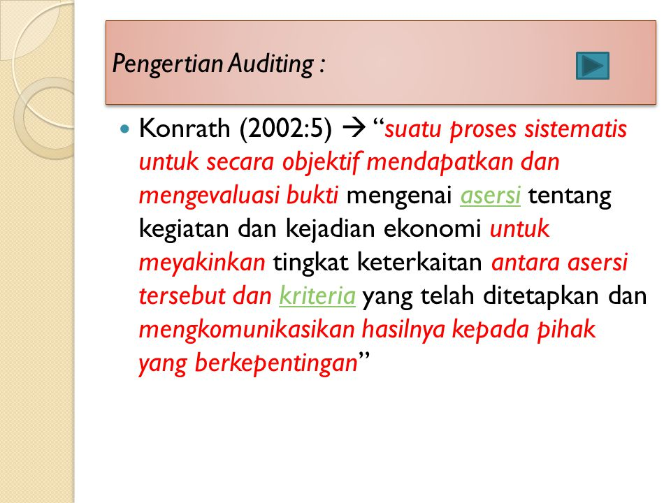 Pengertian Auditing :