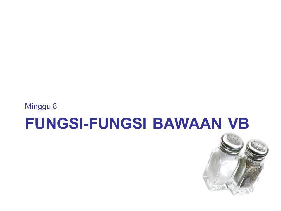 FUNGSI-FUNGSI BAWAAN VB