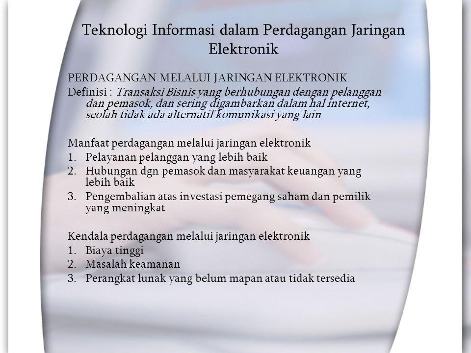 Teknologi Informasi dalam Perdagangan Jaringan Elektronik
