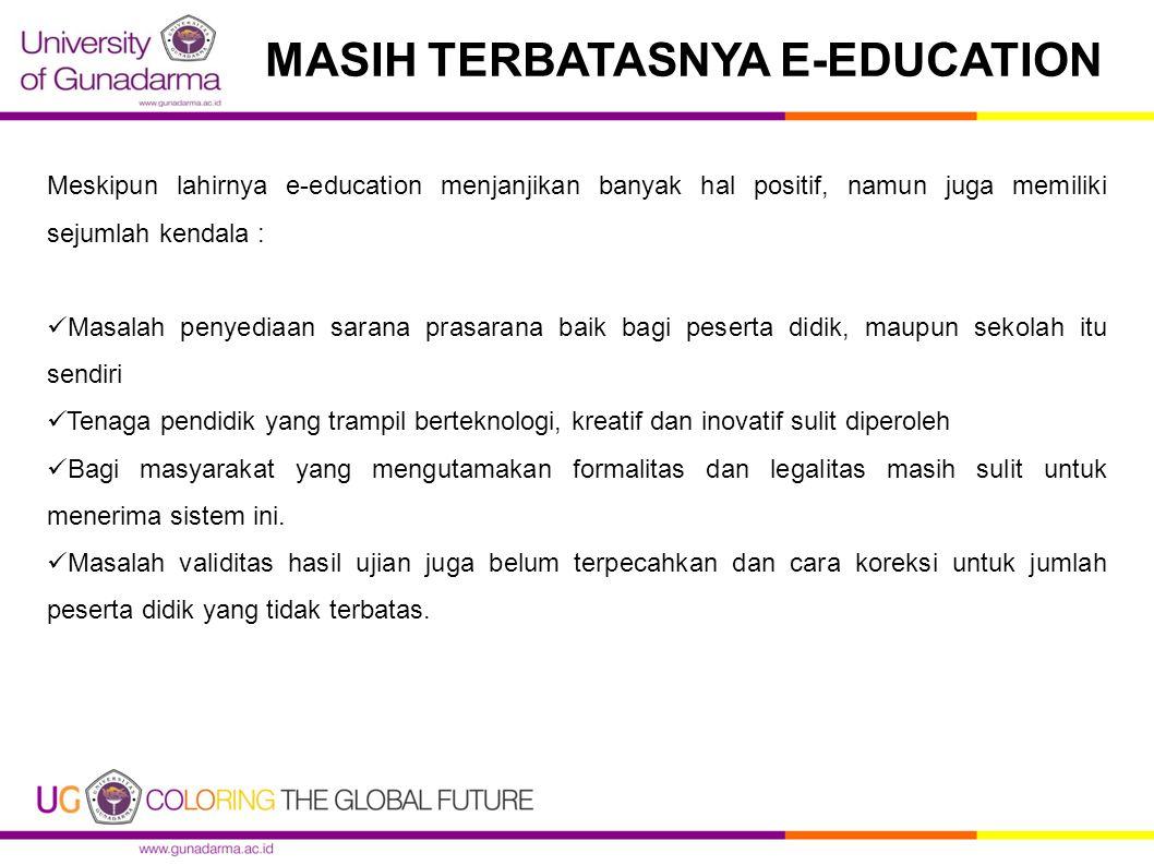 MASIH TERBATASNYA E-EDUCATION