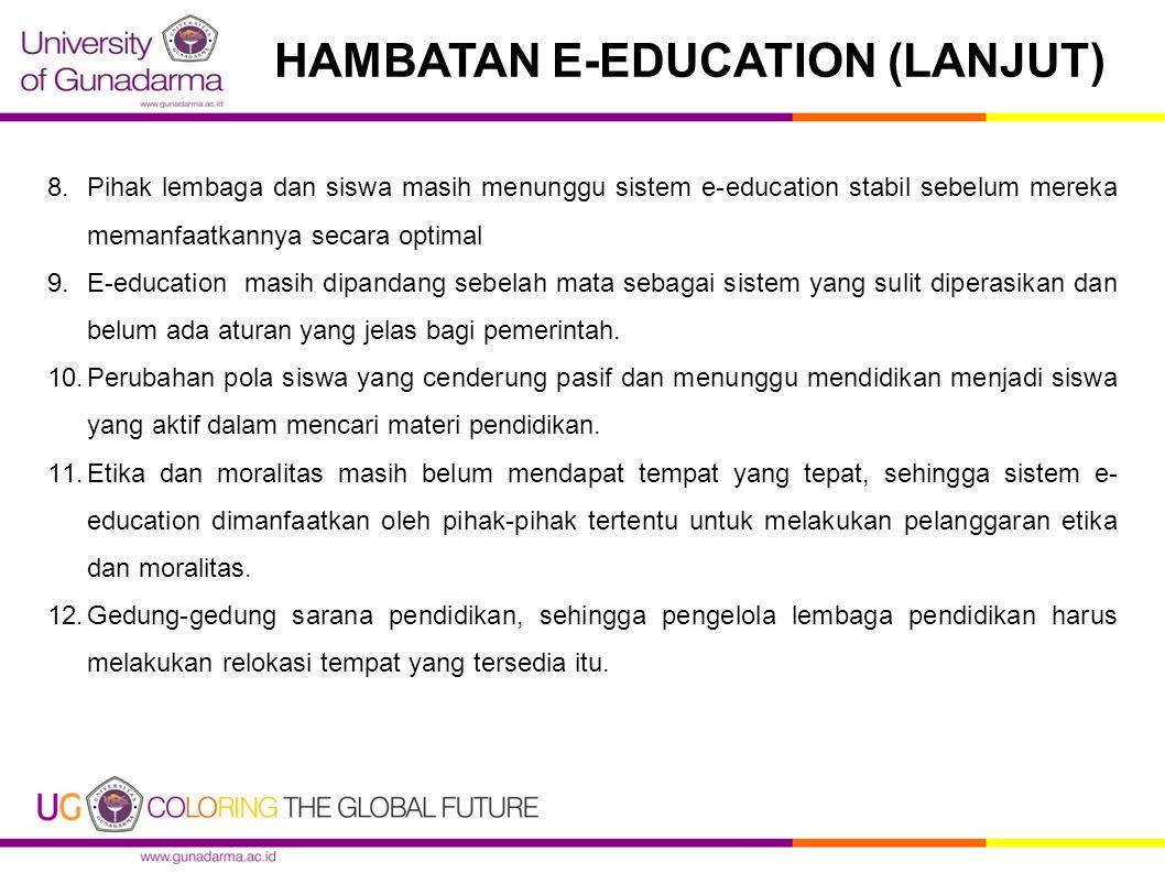 HAMBATAN E-EDUCATION (LANJUT)