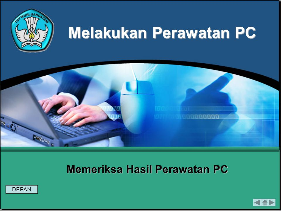 Memeriksa Hasil Perawatan PC