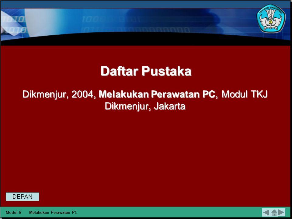 Dikmenjur, 2004, Melakukan Perawatan PC, Modul TKJ Dikmenjur, Jakarta