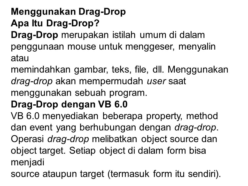 Menggunakan Drag-Drop