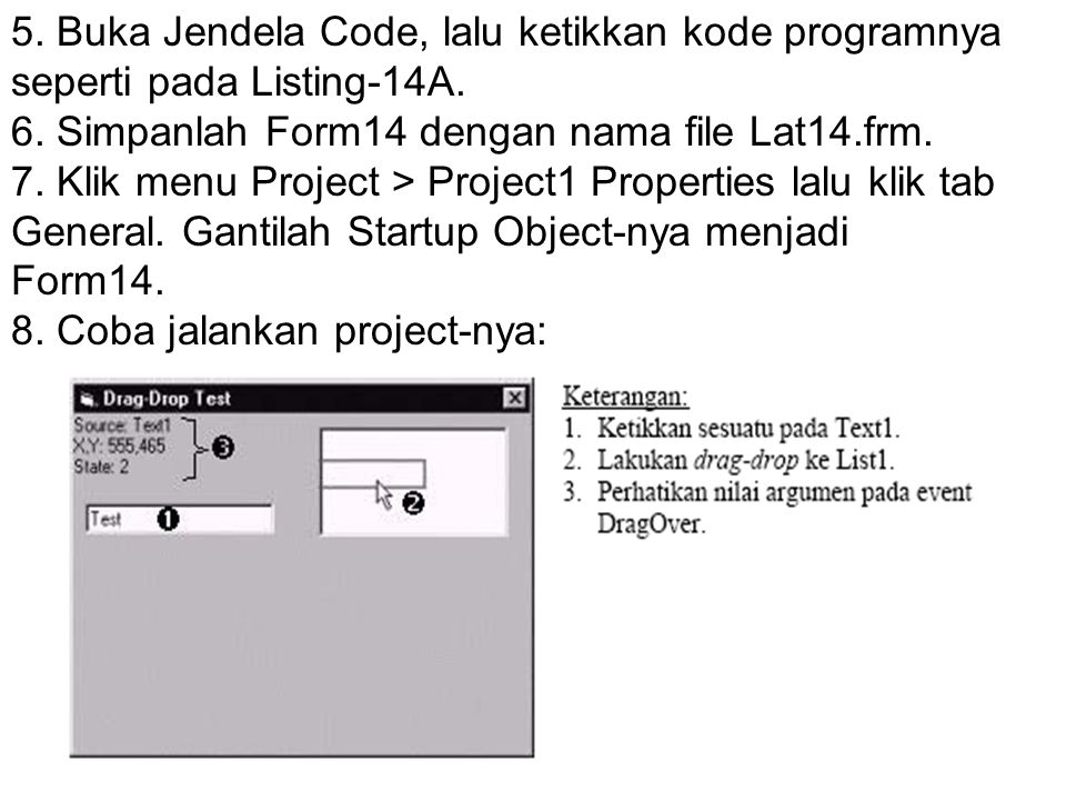 5. Buka Jendela Code, lalu ketikkan kode programnya seperti pada Listing-14A.