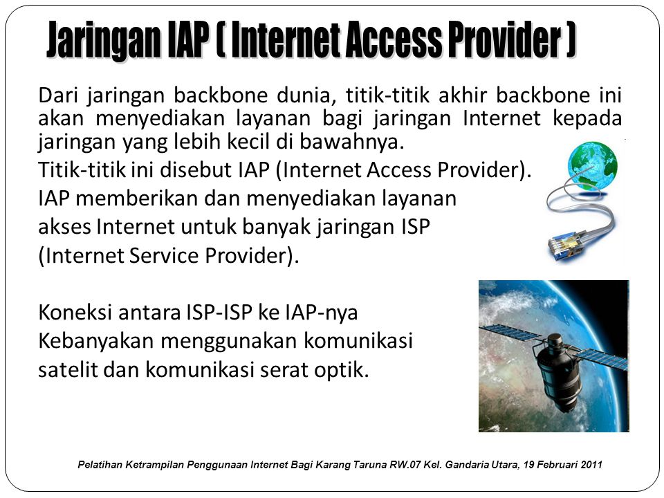 Jaringan IAP ( Internet Access Provider )
