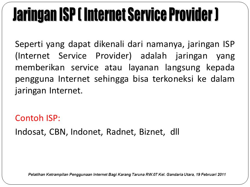 Jaringan ISP ( Internet Service Provider )