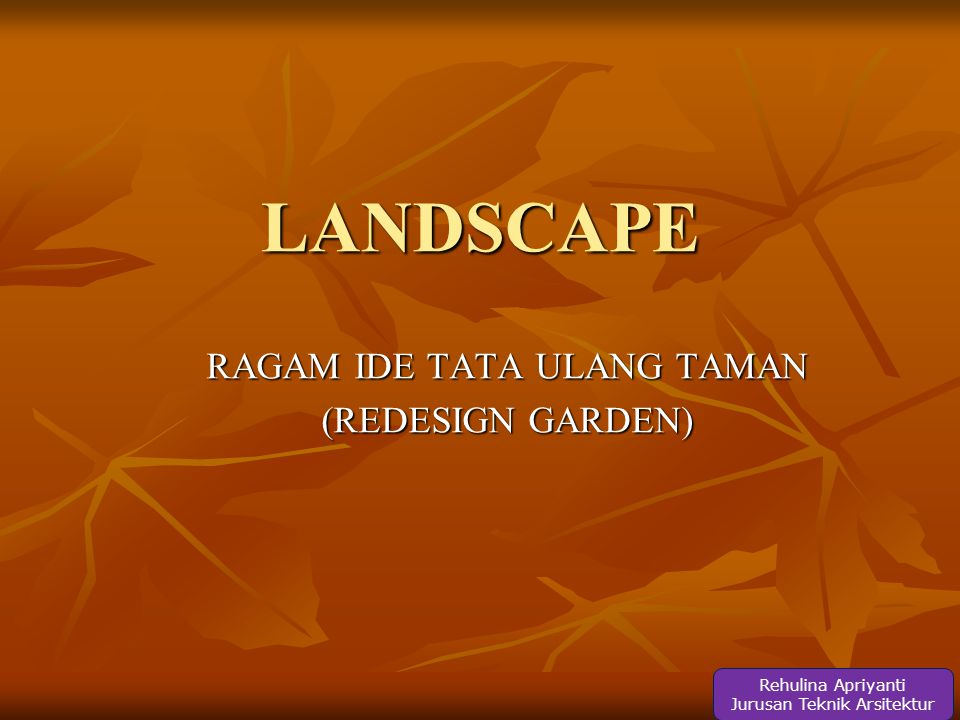 RAGAM IDE TATA ULANG TAMAN (REDESIGN GARDEN)
