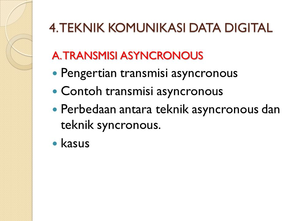4. TEKNIK KOMUNIKASI DATA DIGITAL
