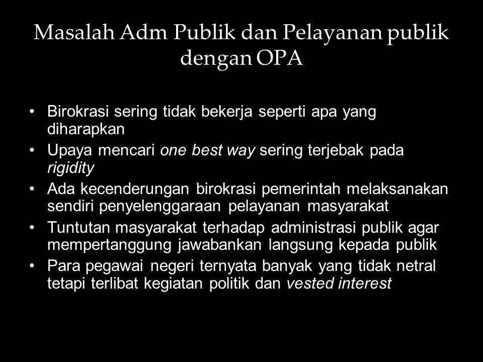 Masalah Adm Publik dan Pelayanan publik dengan OPA