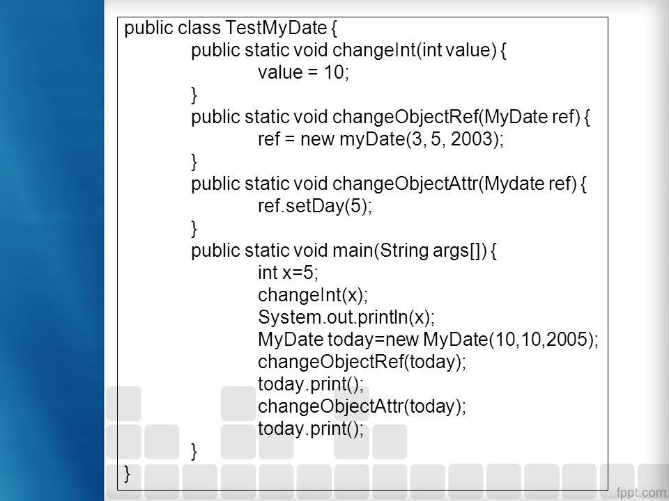 public class TestMyDate {
