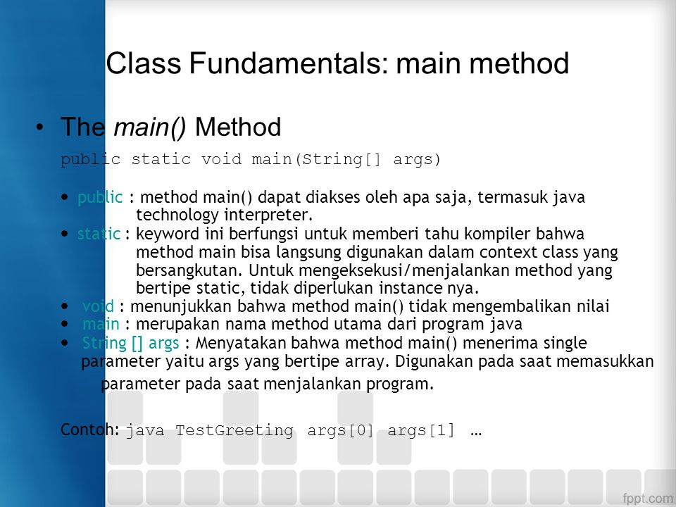 Class Fundamentals: main method
