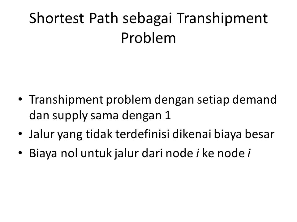 Shortest Path sebagai Transhipment Problem