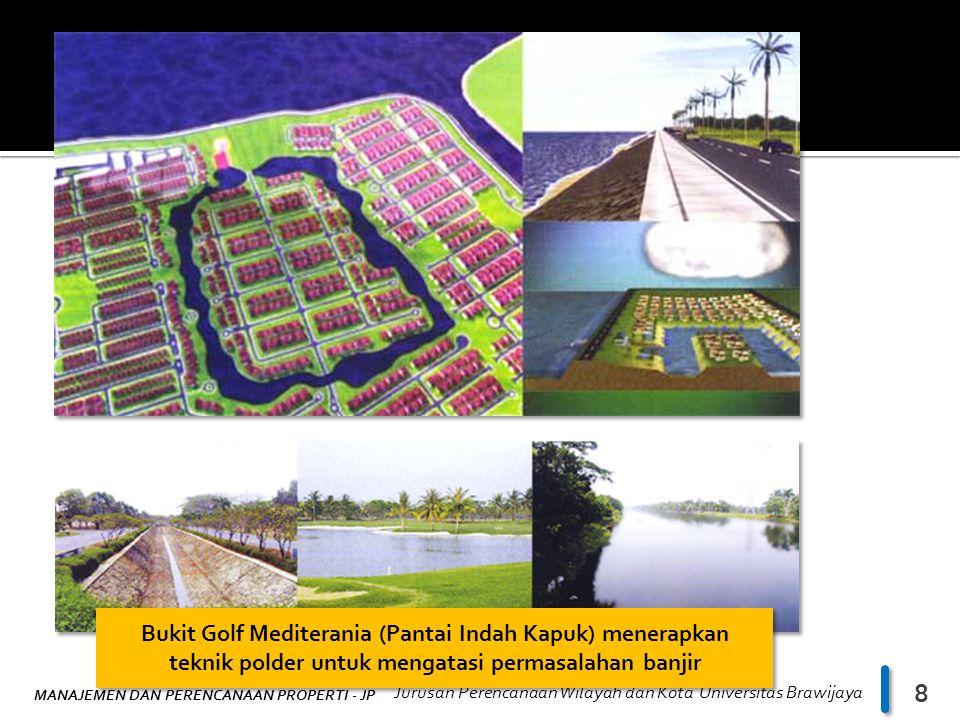 Bukit Golf Mediterania (Pantai Indah Kapuk) menerapkan teknik polder untuk mengatasi permasalahan banjir