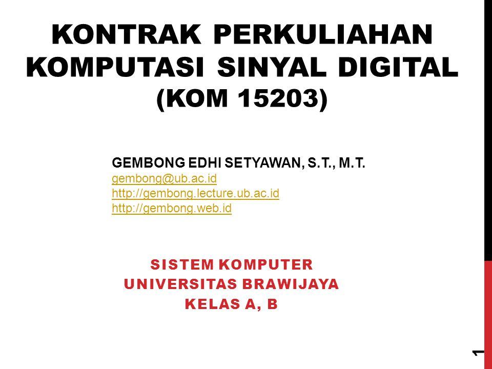 Sistem Komputer Universitas Brawijaya Kelas A, B