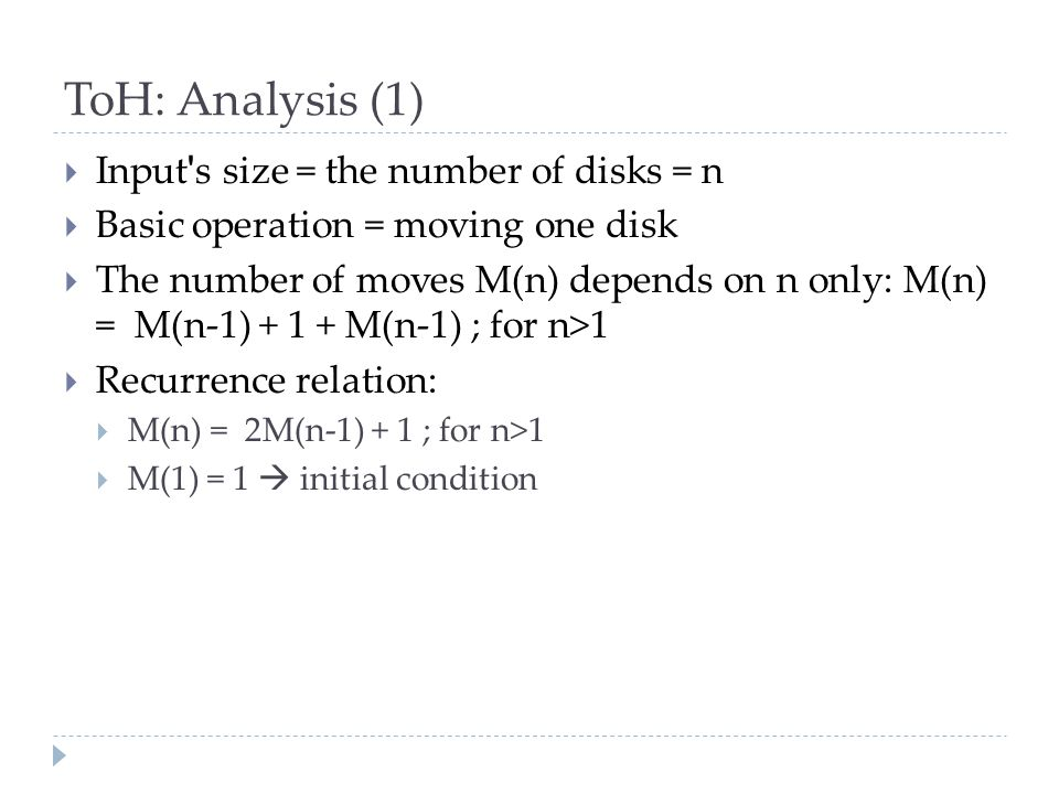 ToH: Analysis (1) Input s size = the number of disks = n