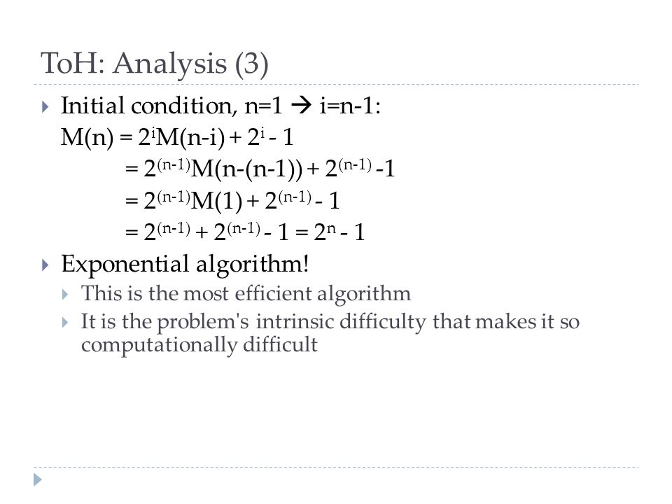 ToH: Analysis (3) Initial condition, n=1  i=n-1: