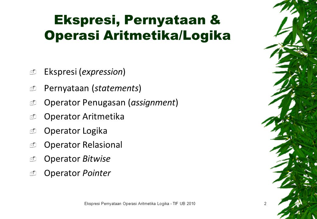 Ekspresi, Pernyataan & Operasi Aritmetika/Logika