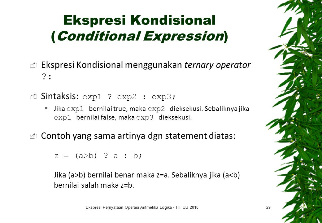 Ekspresi Kondisional (Conditional Expression)