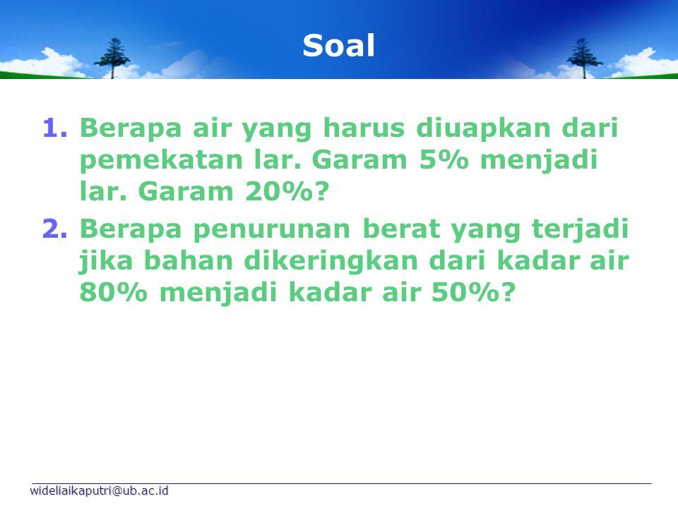 Soal Berapa air yang harus diuapkan dari pemekatan lar. Garam 5% menjadi lar. Garam 20%