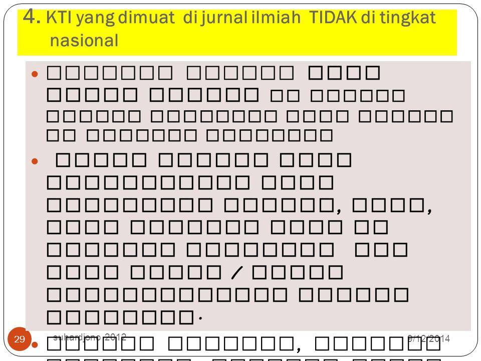 4. KTI yang dimuat di jurnal ilmiah TIDAK di tingkat nasional